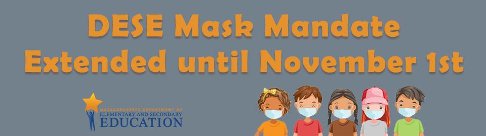 DESE mask mandate extended until nov 1