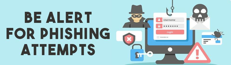 be alert for phishing banner