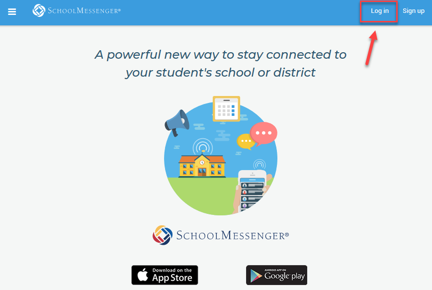 Log in once you have a School Messenger Account