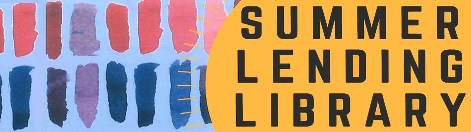 Summer Lending Library 2017 banner
